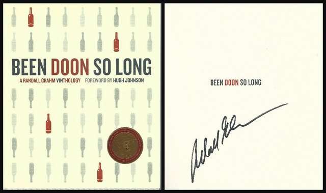 Been Doon So Long: A Randall Grahm Vinthology, Grahm, Randall