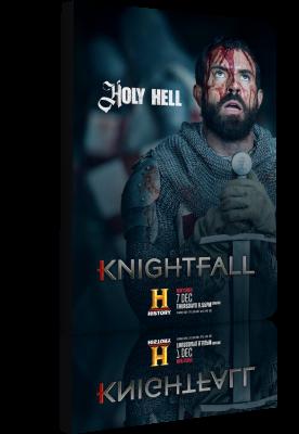 Knightfall - MiniserieTV (2017) [6/10] .mkv WEBMux 1080p & 720p ITA ENG Subs