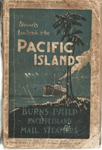 Stewart's Handbook of the Pacific Islands: A Reliable Guide to all the Inhabited Islands of the Pacific Ocean..., Allen, Percy.