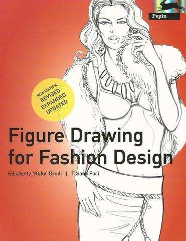 Pepin Press Figure Drawing for Fashion Design (Pepin Press Design Books) (961505), Drudi, Elisabetta