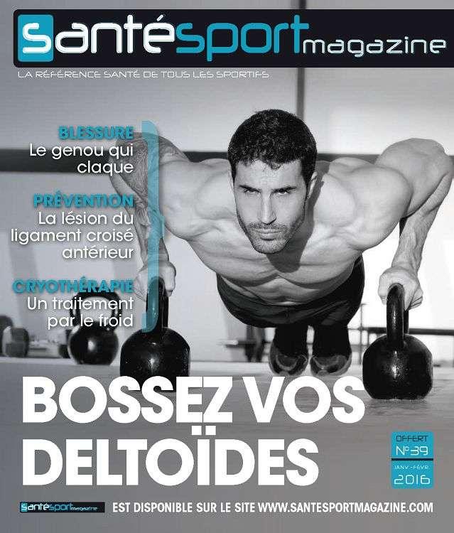 Santé Sport Magazine 39 - Bossez vos deltoïdes 2016