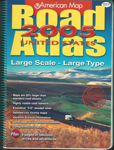 American Map Road Atlas 2005 United States: Large Scale Large Type, American Map Corporation