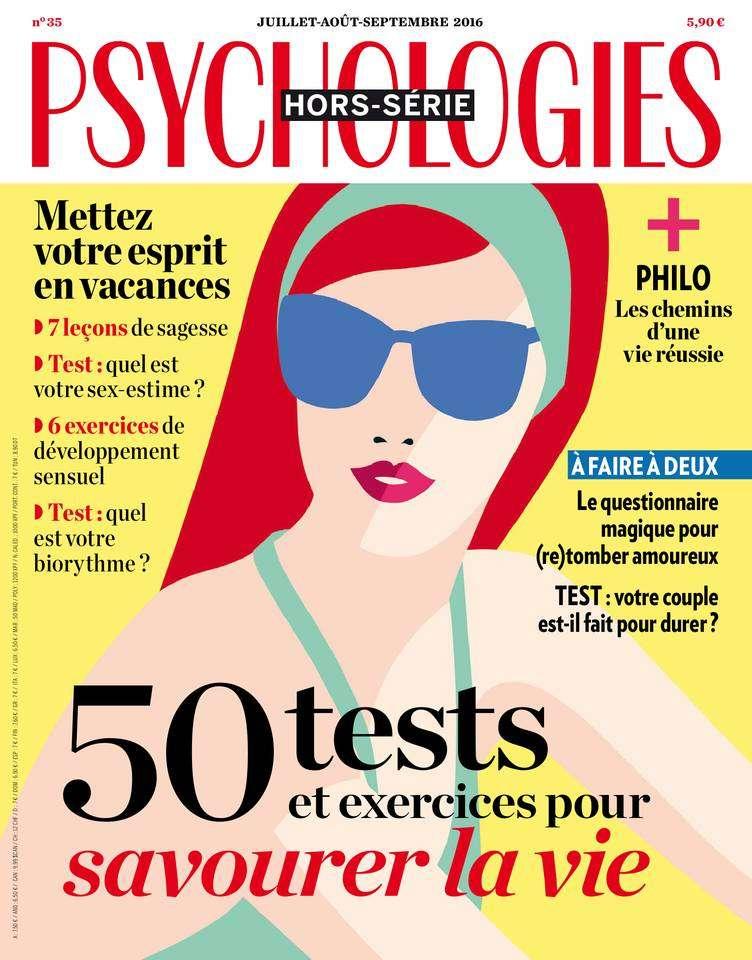 Psychologies France Hors-Série - Juiillet/Septembre 2016