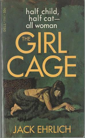 The Girl Cage, Ehrlich, Jack