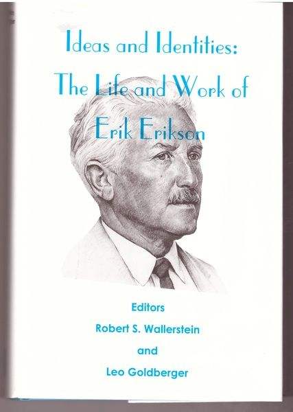 Ideas and Identities: The Life and Work of Erik Erikson