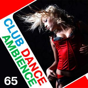 E5hFDW Club Dance Ambience Vol.65 - 2016 Bedava müzik indir