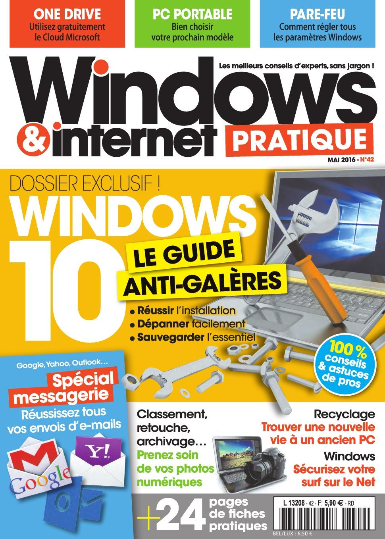 Windows & Internet Pratique 42 - Mai 2016