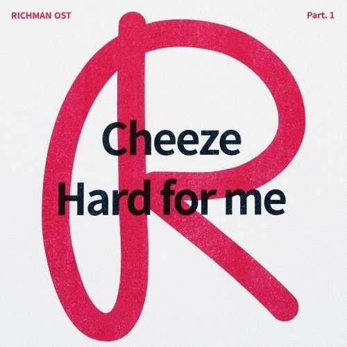 [Single] CHEEZE – Rich Man OST Part.1 (MP3)