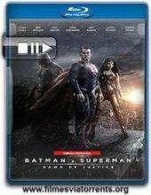 Batman vs Superman: A Origem da Justiça – Versão Estendida Torrent – BluRay Rip 720p e 1080p Dual Áudio 5.1 (2016)