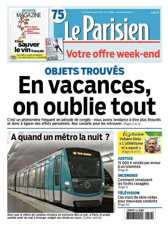 Le Parisien et Journal de Paris du Vendredi 19 Aout 2016