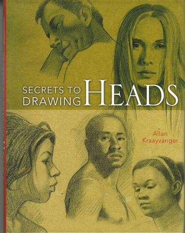 Secrets to Drawing Heads, Kraayvanger, Allan