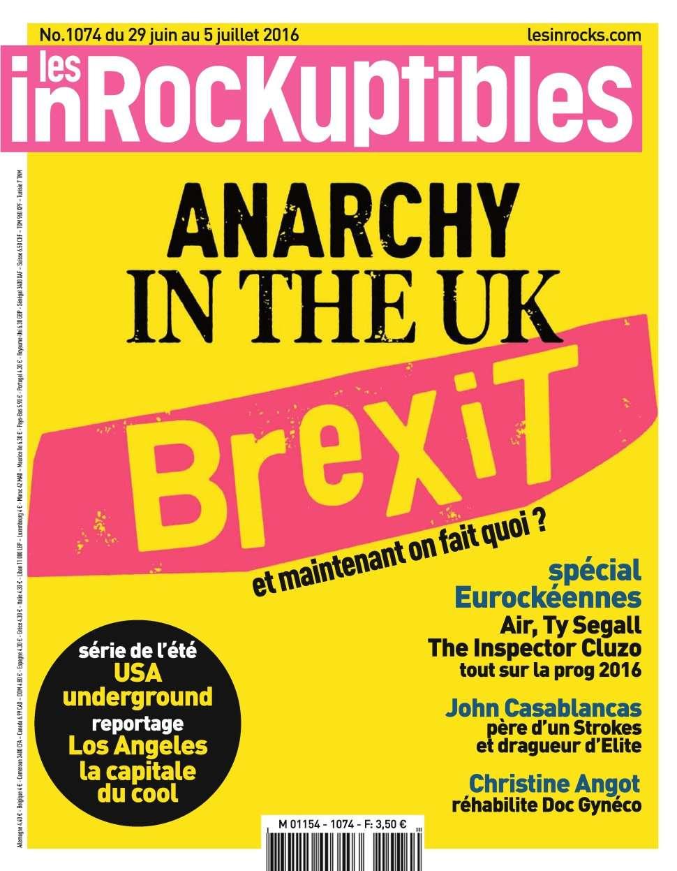 Les Inrockuptibles 1074 - 29 Juin au 5 Juillet 2016