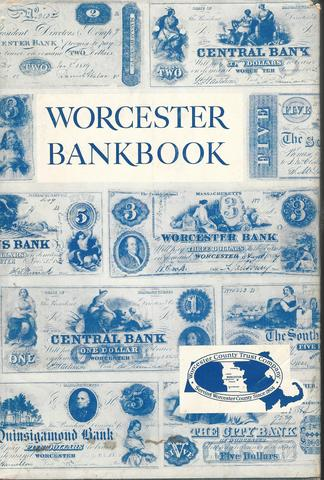 Worcester Bankbook: From Country Barter to County Bank, 1804-1954, Tymeson, Mildred McClary