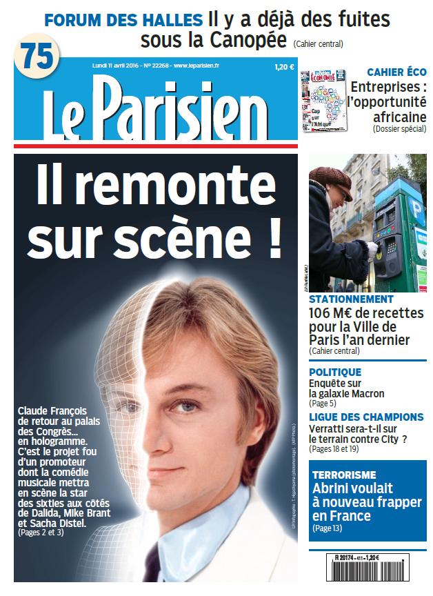 Le Parisien + Journal de Paris du Lundi 11 Avril 2016