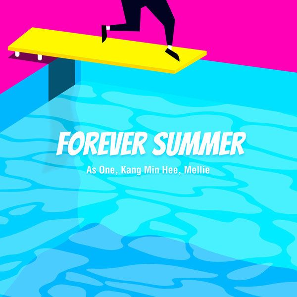 As One, Kang Min Hee (Miss $), Mellie - Forever Summer K2Ost free mp3 download korean song kpop kdrama ost lyric 320 kbps