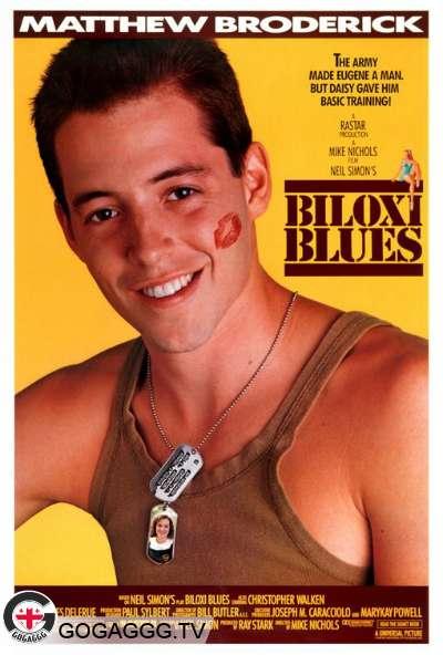 Biloxi Blues / ბილოქსი ბლუზი