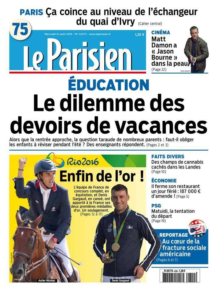 Le Parisien et Journal de Paris du Mercredi 10 Août 2016