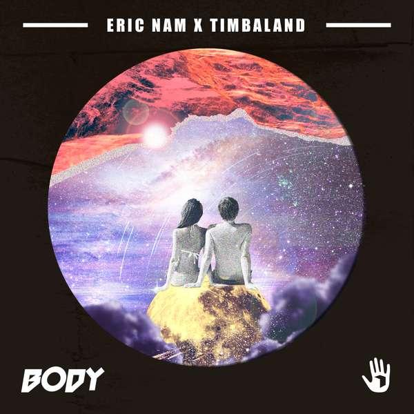 Eric Nam, Timbaland - Body K2Ost free mp3 download korean song kpop kdrama ost lyric 320 kbps