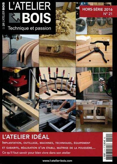 L'Atelier Bois Hors-Série 21 - 2016