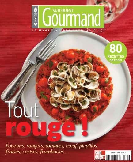 Sud Ouest Gourmand Hors-Série - 80 recettes de chefs 2016