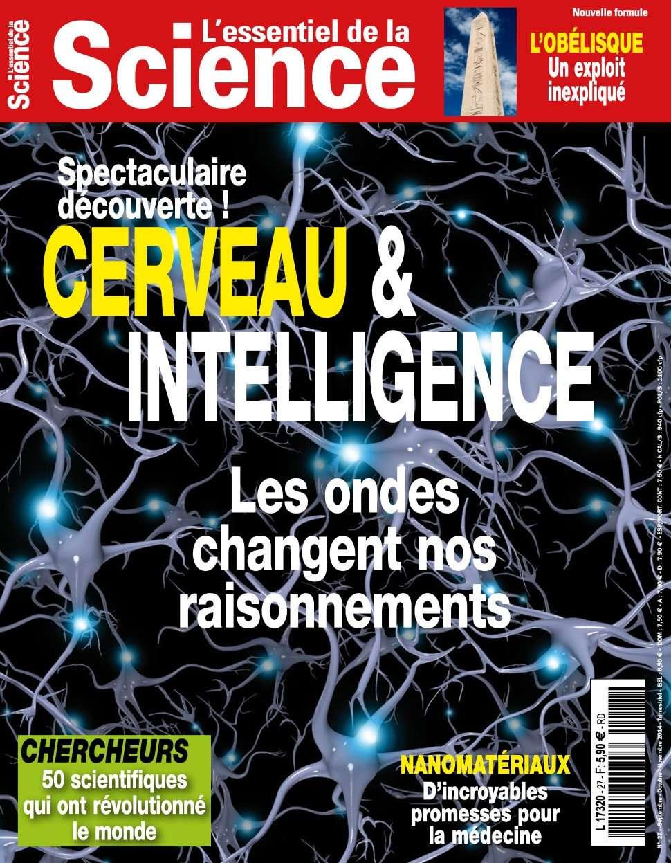 L'Essentiel de la science 27 - Cerveau & Intelligence