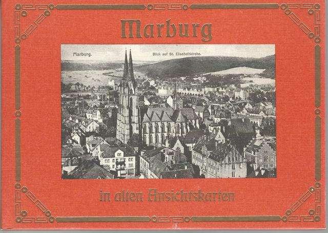 Marburg in alten Ansichtskarten (Deutschland in alten Ansichtskarten) (German Edition)