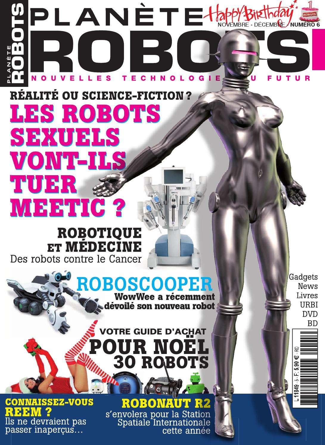 Planète Robots 6 - les Robots Sexuels vont-ils tuer meetic ?