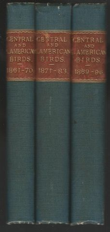 Central and South American Birds 1861-1896 Ibis and Zoological Society of London Colour Plates, Osbert Salvin, P L Sclater