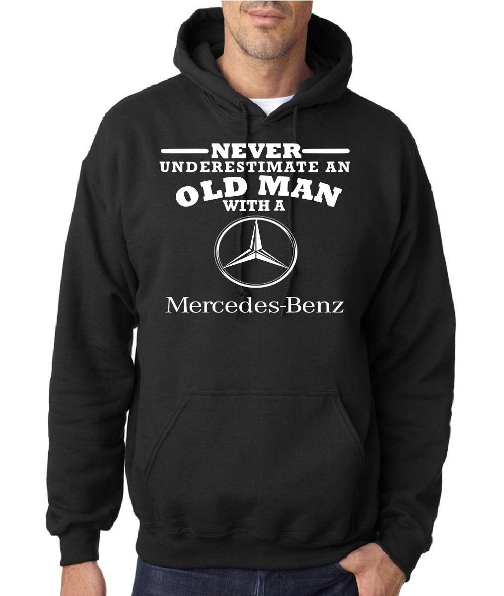 mercedes benz never underestimate an old man mens hoodies. Black Bedroom Furniture Sets. Home Design Ideas