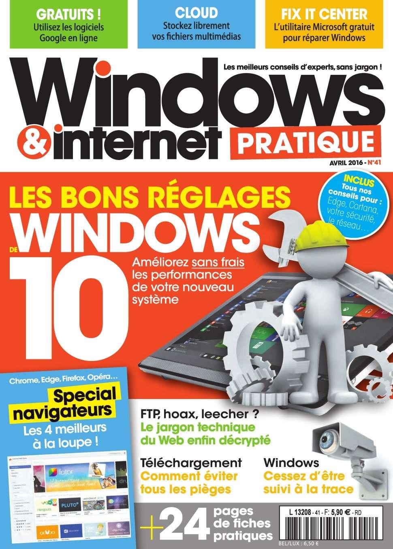 Windows & Internet Pratique 41 - Avril 2016