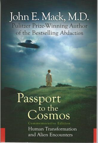 Passport to the Cosmos: Human Transformation and Alien Encounters, Mack MD, John E.