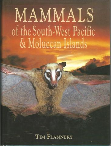 Mammals of the South-West Pacific and Moluccan Islands (Analysis; 230), Flannery, Tim F.