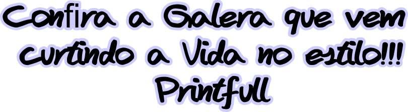 Galera de Printfull