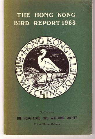 The Hong Kong Bird Report 1963, J R L Caunter
