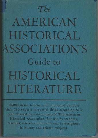 Guide to historical literature, American Historical Association