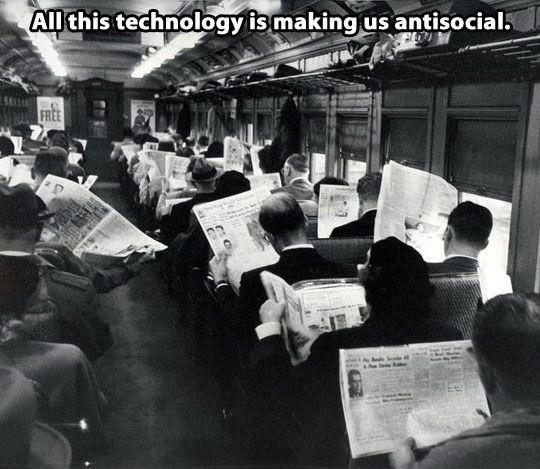 All this technology is making us antisocial.