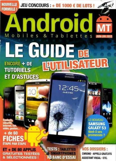 Android Mobiles & Tablettes 13 - Le guide de l'utilisateur