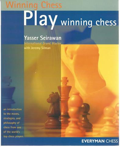 Play Winning Chess (Everyman Chess), Seirawan, Yasser