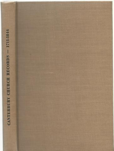 Records of the Congregational Church in Canterbury, Connecticut 1711-1844, (connecticut)