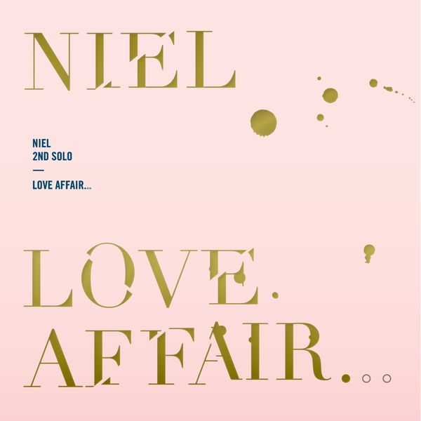 Niel (Teen Top) - Love Affair (Full Album) Feat. Giant Pink K2Ost free mp3 download korean song kpop kdrama ost lyric 320 kbps