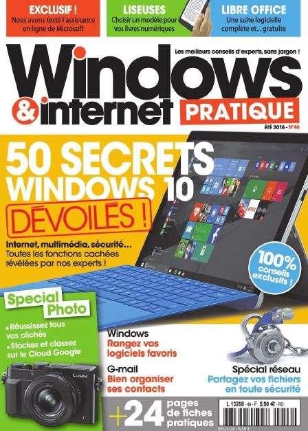 Windows & Internet Pratique 46 - Eté 2016
