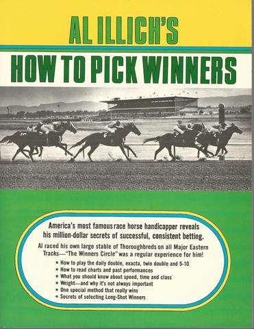 Al Illich's How to Pick Winners, Illich, Albert George