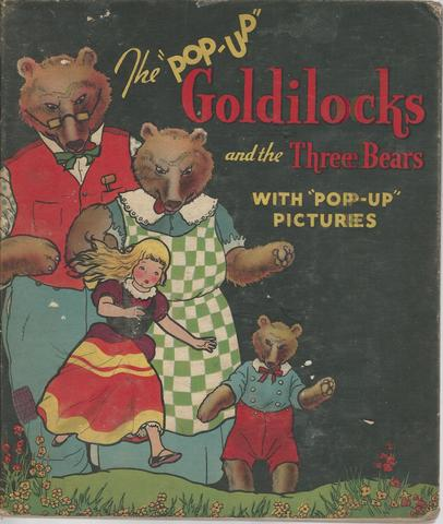 Goldilocks and the Three Bears the Illustrated Pop-Up Edition
