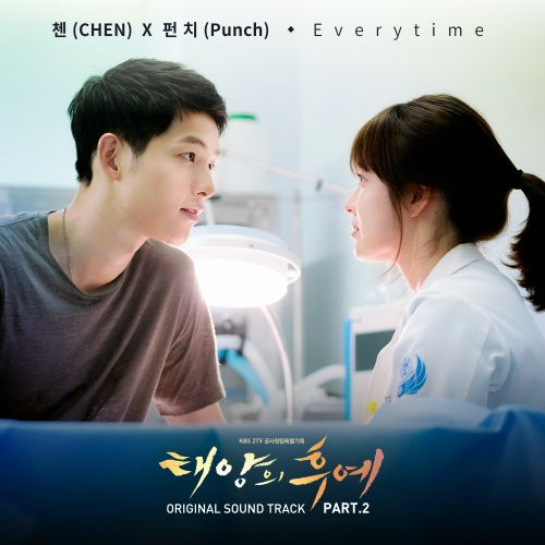 Chen (EXO), Punch - Descendants of The Sun OST Part.2 - Everytime K2Ost free mp3 download korean song kpop kdrama ost lyric 320 kbps