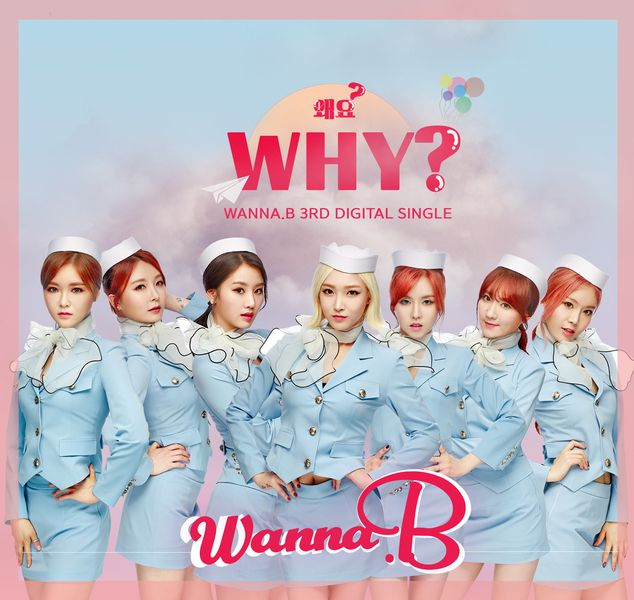 Wanna.B - Why? (3rd Single Album) K2Ost free mp3 download korean song kpop kdrama ost lyric 320 kbps