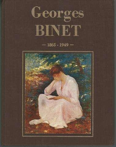 Georges Binet 1865-1949 mon père, Jean-Georges Binet