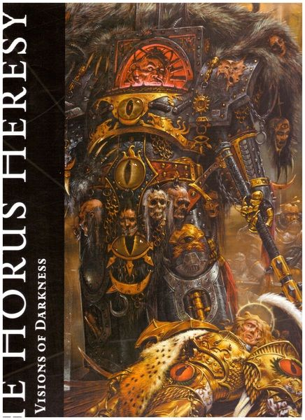 The Horus Heresy Vol. 2: Visions of Darkness (The Horus Heresy), Merrett, Alan