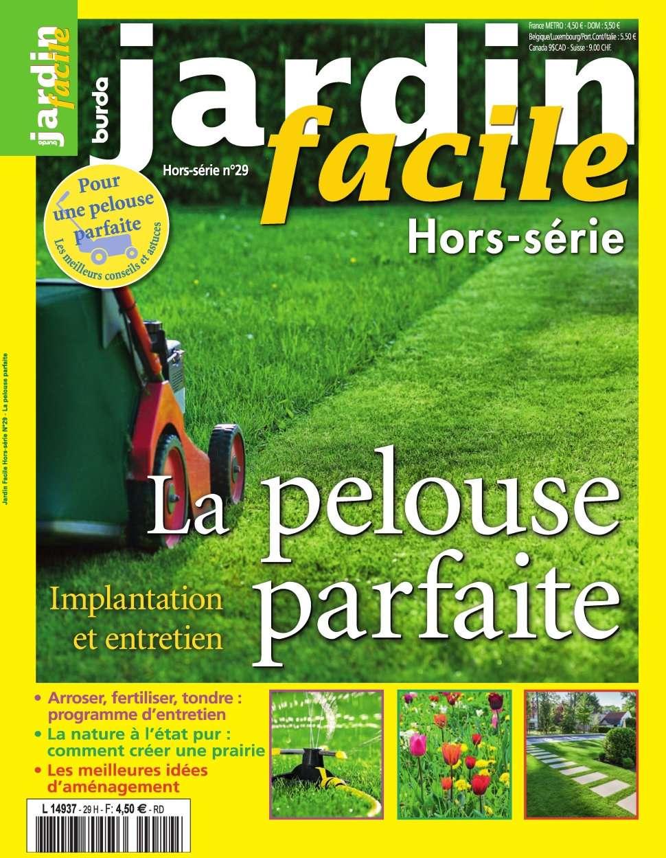 Jardin Facile Hors Série 29 - Printemps/Ete 2016