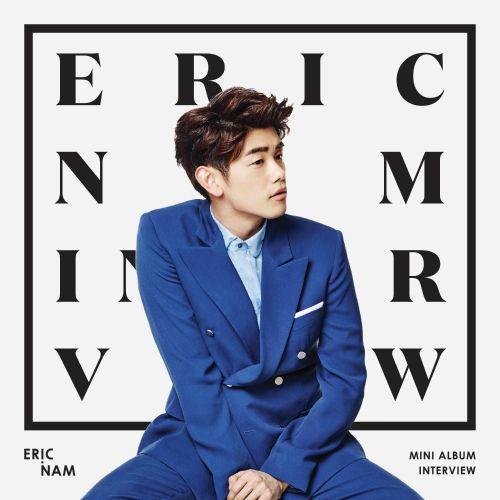 Eric Nam - Interview (Full Mini Album) - Good For You K2Ost free mp3 download korean song kpop kdrama ost lyric 320 kbps