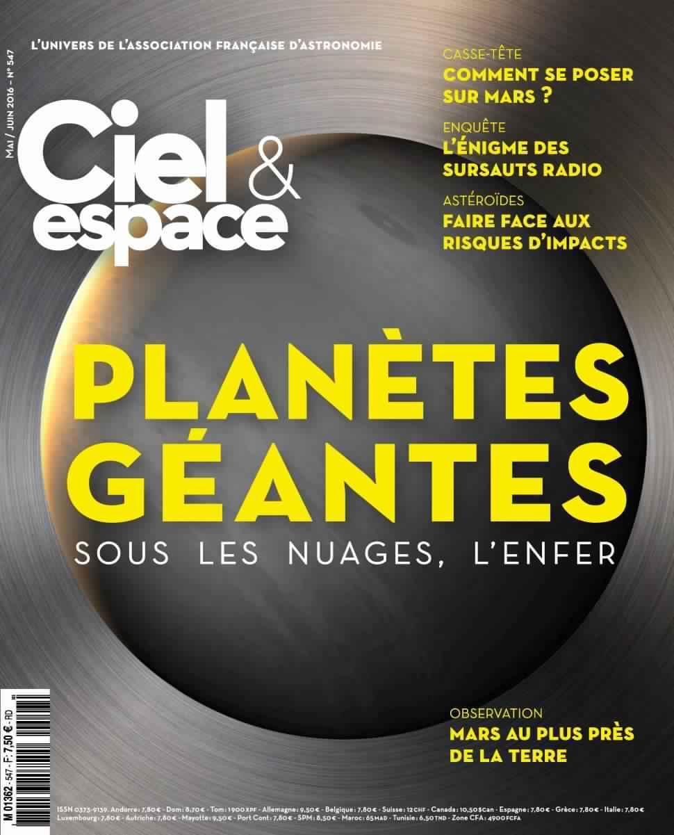 Ciel & Espace 547 - Mai-Juin 2016